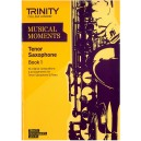 Musical Moments for Tenor Saxophone, Book One
