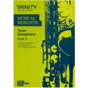 Musical Moments for Tenor Saxophone, Book Three