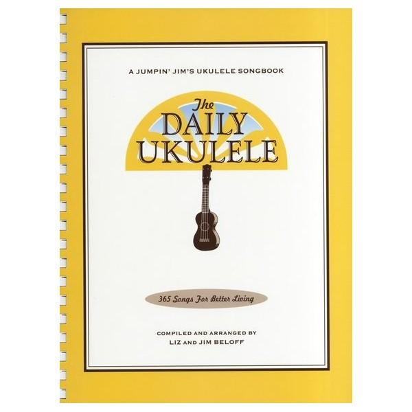 The Daily Ukulele - 365 Songs For Better Living