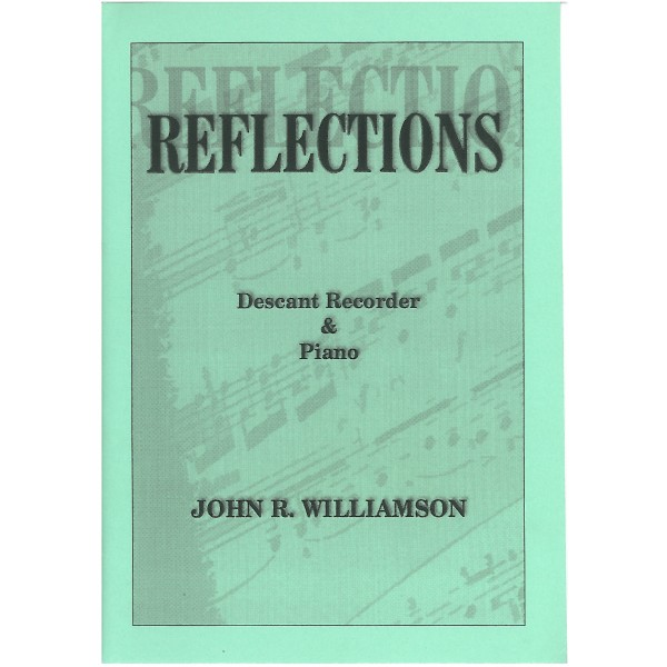 Williamson, John R - Reflections