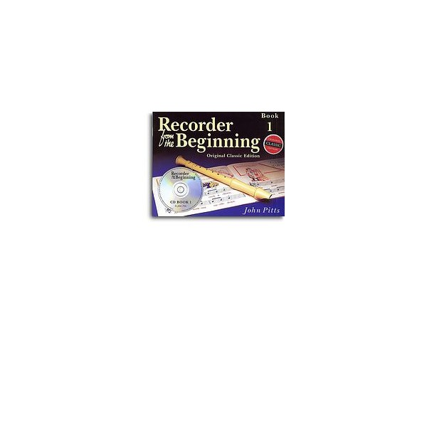 Recorder From The Beginning: Pupil's Book 1 (CD Edition) - Classic Edition