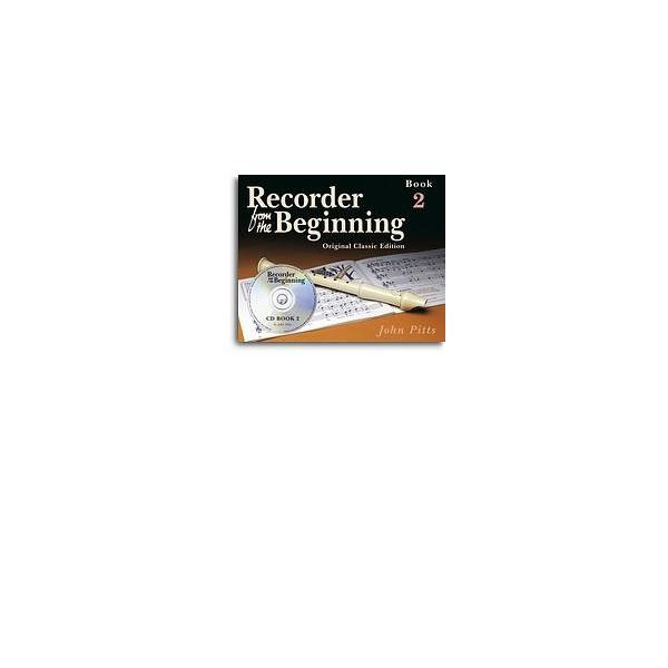 Recorder From The Beginning - Book 2 (Book/CD) - Classic Edition