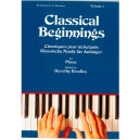 Classical Beginnings for Piano Volume One