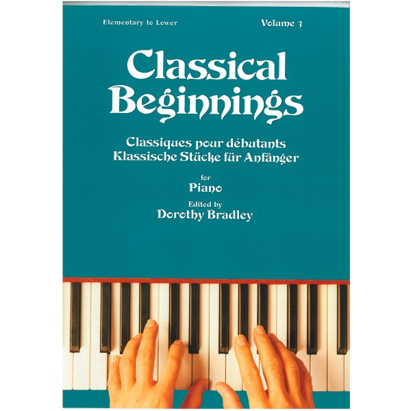 Classical Beginnings for Piano Volume Three