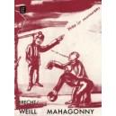 Weill, Kurt - Aufstieg und Fall der Stadt Mahoggony