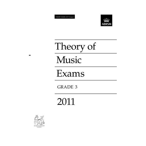 ABRSM Music Theory Past Papers 2011 Grade 3