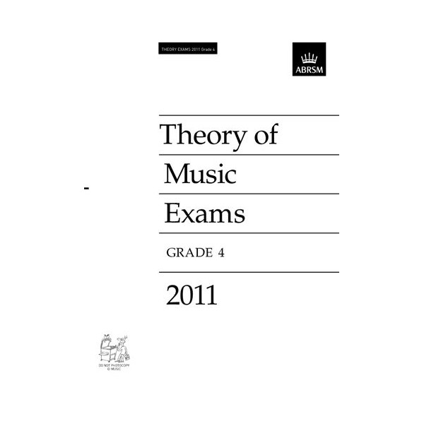 ABRSM Music Theory Past Papers 2011 Grade 4