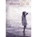 Paul Mealor: Wherever You Are - SATB Version (25-Pack)