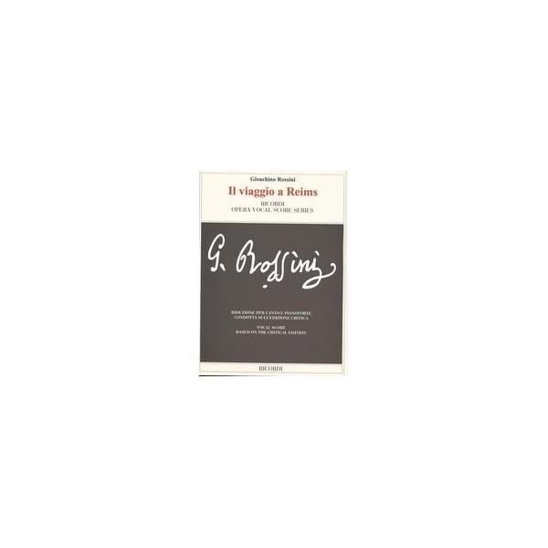Rossini, Gioacchino - Il viaggio a Reims