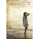 Paul Mealor: Wherever You Are - SSA Version (10-Pack)