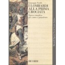Verdi, Giuseppe - I Lombardi alla prima crociata