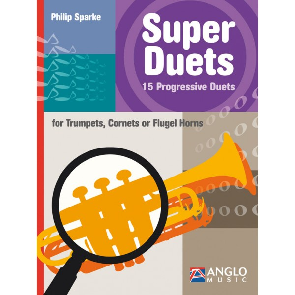Super Duets for Trumpet (Philip Sparke)
