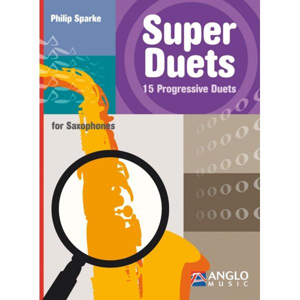 Super Duets for Saxophone (Philip Sparke)