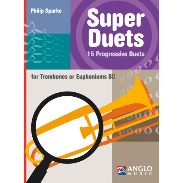 Super Duets for Trombone (Philip Sparke)  BClef