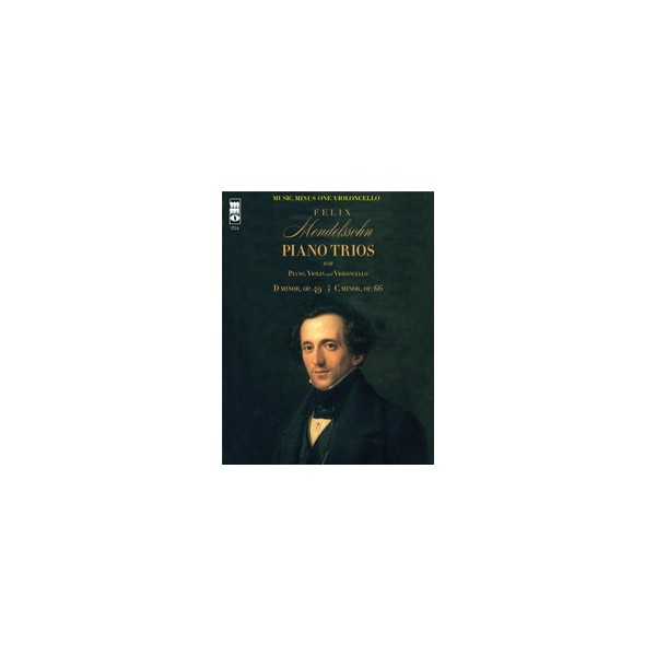 MENDELSSOHN Piano Trios: No. 1 & No. 2 in C minor, op. 66