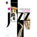 Jazz Scale Studies Saxophone by James Rae