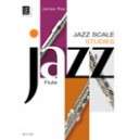 Jazz Scale Studies for Flute by James Rae