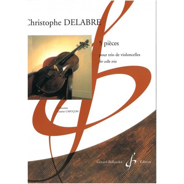 Delarbre, Christophe - Cinq Pieces (3 Vc)