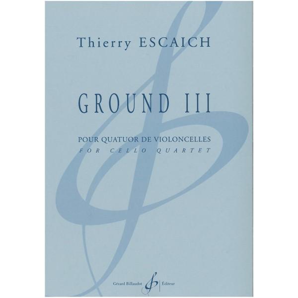 Escaich, Thierry - Ground III (4 Vc)