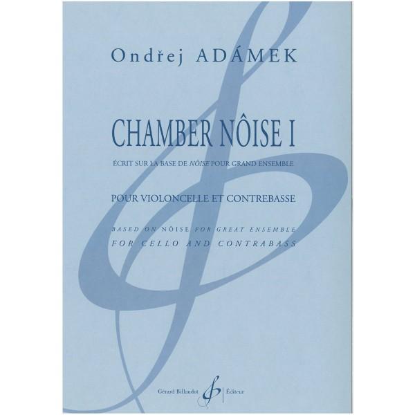 Adamek, Ondrej - Chambre Noise I