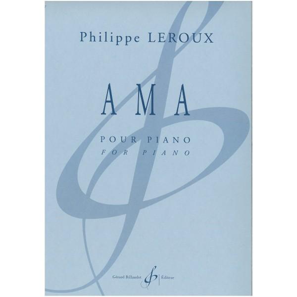 Leroux, Philippe - Ama pour piano