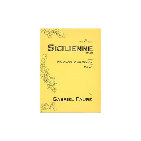 Faure, Gabriel - Sicilienne Opus 78
