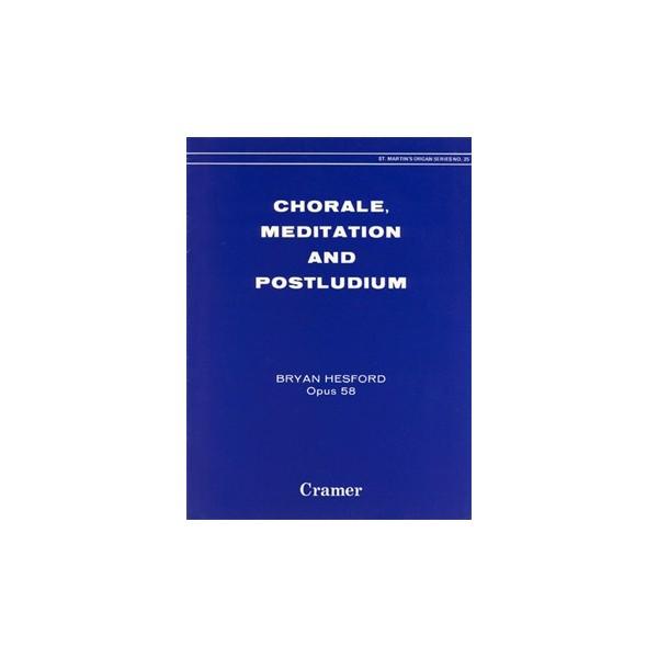 Hesford, Bryan - Chorale, Meditation & Postludium