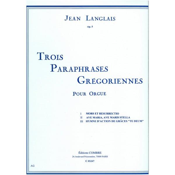 Langlais, Jean - Trois Paraphrases Gregoriennes