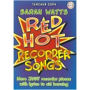 Watts, Sarah - Red Hot Recorder Songs, teacher copy