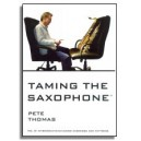 Thomas, Pete - Taming the Saxophone Vol. 3