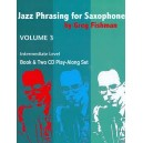 Fishman, Greg - Jazz Phrasing for Saxophone Vol. 3