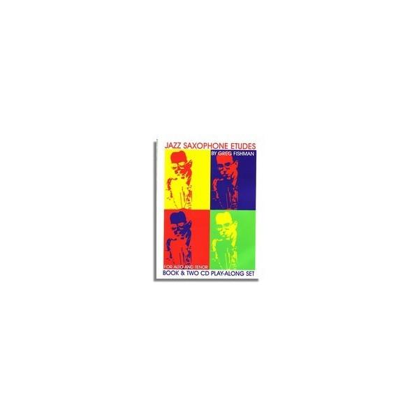 Fishman, Greg - Jazz Saxophone Etudes, Vol. 1