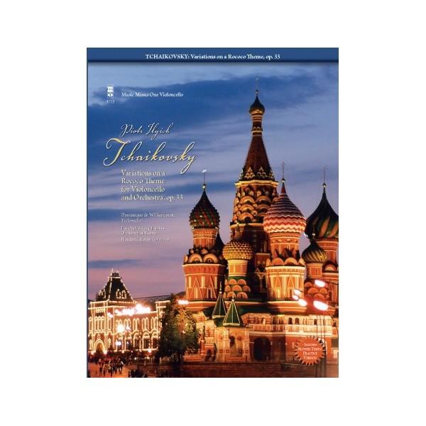Tchaikovsky, P I - Rococo Variations Opus 33