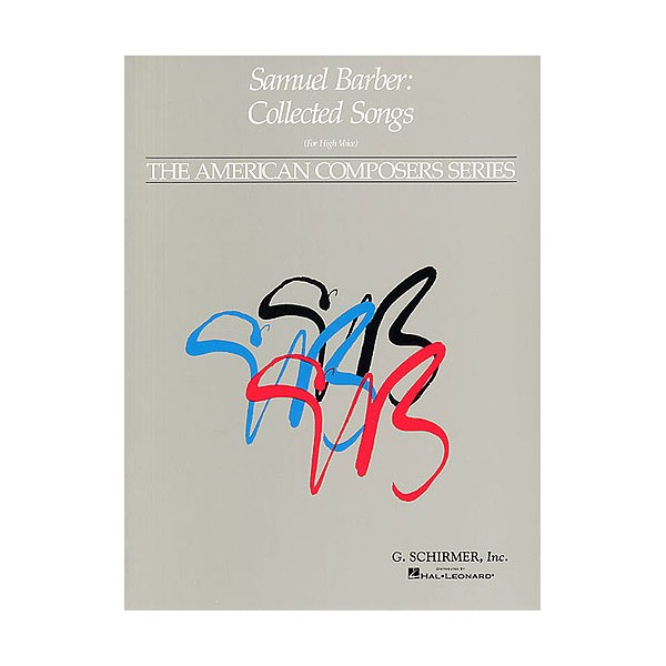 Samuel Barber: Collected Songs For High Voice - Barber, Samuel (Artist)