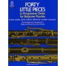 Forty Little Pieces In Progressive Order For Beginner Flutists - Moyse, Louis (Arranger)