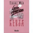 Trevor Wye: A First Latin-American Flute Album - Wye, Trevor (Artist)