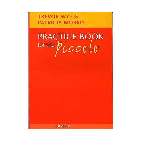 Practice Book For The Piccolo - Wye, Trevor (Author)