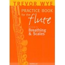 A Trevor Wye Practice Book For The Flute Volume 5: Breathing And Scales - Wye, Trevor (Artist)