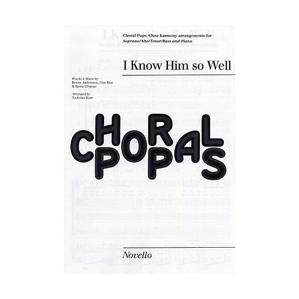 Björn Ulvaeus/Benny Andersson: I Know Him So Well (Chess) - SATB - Hare, Nicholas (Arranger)