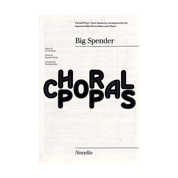 Cy Coleman: Big Spender (Sweet Charity) Choral Pops - Coleman, Cy (Composer)