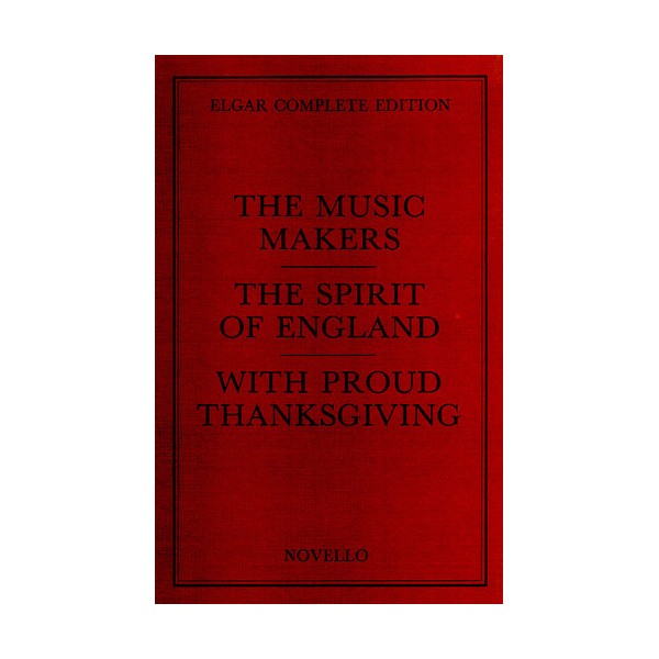 Edward Elgar: The Music Makers Complete Edition (Paper) - Elgar, Edward (Artist)