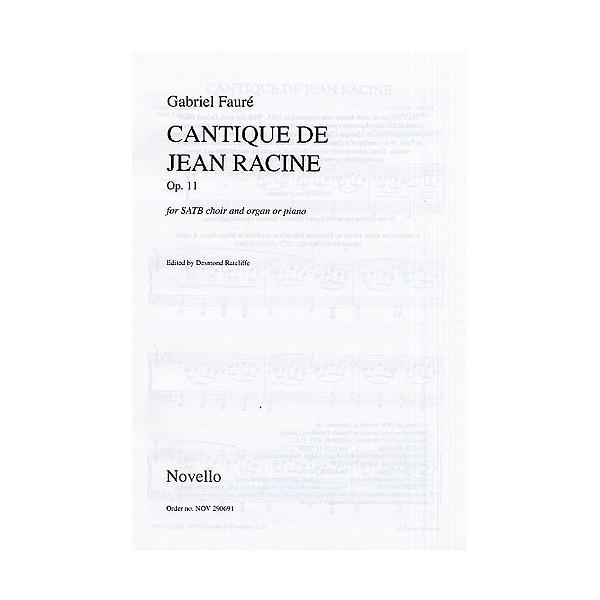 Gabriel Faure: Cantique De Jean Racine Op.11 - Ratcliffe, Desmond (Editor)