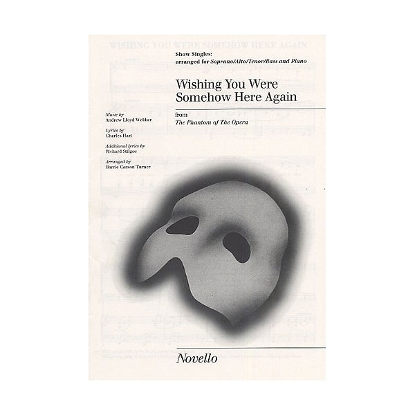 Wishing You Were Somehow Here Again Show Singles - Lloyd Webber, Andrew (Composer)