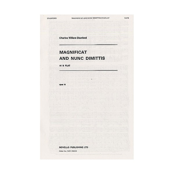 Charles Villiers Stanford: Magnificat And Nunc Dimittis In B Flat - Stanford, Charles Villiers (Composer)