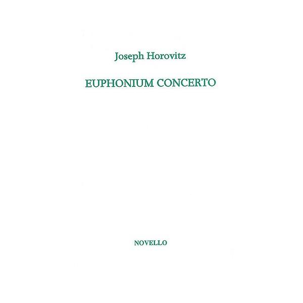 Joseph Horovitz: Euphonium Concerto (Euphonium/Piano) - Horovitz, Joseph (Artist)