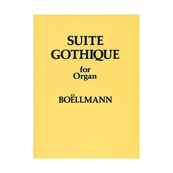 Leon Boellmann: Suite Gothique For Organ Op.25 - Boellmann, Leon (Artist)