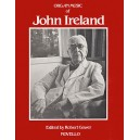 Ireland, John - The Organ Music Of John Ireland