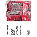 David Sanger: Play The Organ A Beginners Tutor - Sanger, David (Artist)