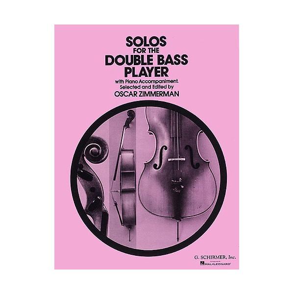 Solos For The Double Bass Player (Ed. Oscar Zimmerman) - Zimmerman, Oscar (Editor)
