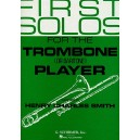First Solos For The Trombone (or Baritone) Player